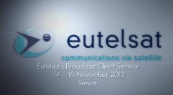 EUTELSAT's Broadcast Clients Seminar